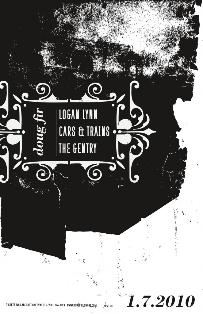 1/7/2010: DOUG FIR LOUNGE, PORTLAND: LOGAN LYNN, CARS & TRAINS, THE GENTRY!!!