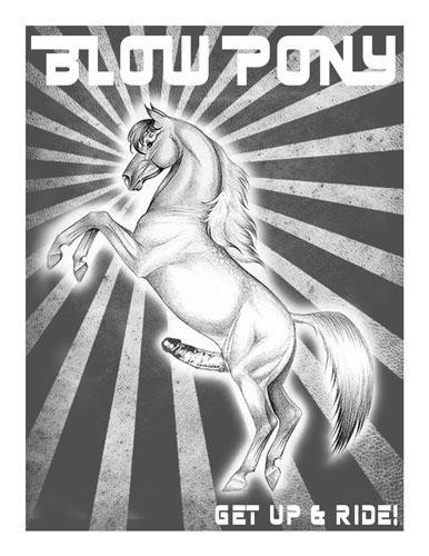 Blow Pony (2010)